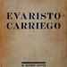 Libro Evaristo Carriego, de Jorge Luis Borges, Editorial Gleizer, Buenos Aires, 1930. Primera edición. Ejemplar dedicado por Borges a Elvira de Alvear.