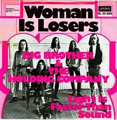 1 - Janis Joplin & Big Brother & The Holding Company - Woman Is Losers - D - 1967 (Affendaddy) Tags: rock klaus janisjoplin hiltscher bigbrothertheholdingcompany bluescollection vinylsingles womanislosers telefunkendeccalondondl lightisfasterthansound 20889germany1967us