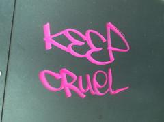 keep cruel (en-ri) Tags: muro wall writing torino graffiti tag rosa keep cruel