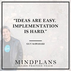 """Ideas Are Easy. Implementation Is H"