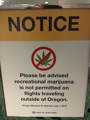 Portland Airport Notice (Jurassic Blueberries) Tags: oregon portland airport weed eugene medical change buds pdx cannabis medford recreational