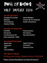 Punk By Nature Half Dayers 2016 (Iron Man Records) Tags: poster flyer december saturday september april contempt kidderminster 2016 eastfield billyclub thevictims theboarshead secondinline drongosforeurope wonkunit thedomestics erectionpolice vincentandtheonepotts septicpsychos criminalx dy101ew angryitch leechbleeders theliarbilitys 39worcesterstreet punkbynature theobnoxiousuk sistersandwich theyouthwithin thedubtones healerofbastards