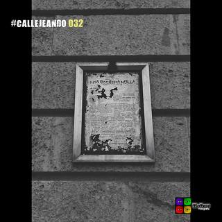 #CALLEJEANDO 032