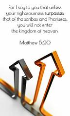 Matthew 5:20 (joshtinpowers) Tags: matthew bible scripture