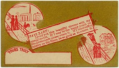 Fair Lady, I Send You This Beautiful Chromo with My Compliments (Alan Mays) Tags: ephemera acquaintancecards escortcards callingcards visitingcards flirtationcards invitationcards cards paper printed men women acquaintances requests alternatives choices happy youth promendades retain keep suffer misery return churches fences sit sitting parodies humor humorous funny circles borders chromolithographs chromos red gold illustrations victorian 19thcentury nineteenthcentury antique old vintage typefaces type typography fonts