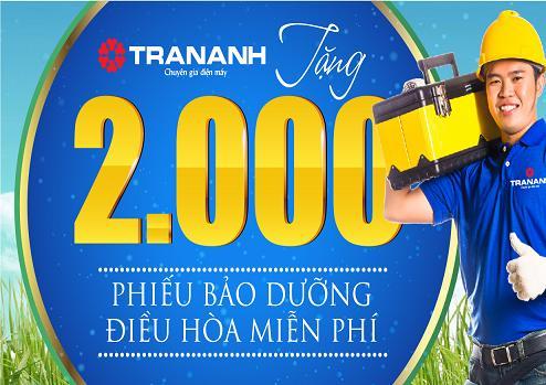 Trần Anh bảo dưỡng miễn phí 2000 điều hòa