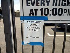 BH students CANNOT walk through this gate, sign, Burbank, California, USA (gruntzooki) Tags: california ca school usa signs sign cali education cal burbank