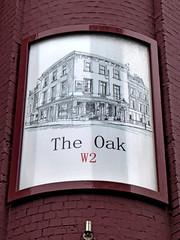 Oak - Westbourne Park (Draopsnai) Tags: wall oak pubsign westbournepark wallsign kensingtonandchelsea westbourneparkroad