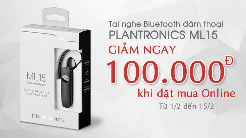 Giảm 100.000đ khi đặt mua Online tai nghe Bluetooth Plantronics ML15