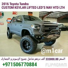 2016 Toyota Tundra CUSTOM KEVLAR LIFTED LED'S NAV HTD LTH 700   33000.00                             (mansouralhammadi) Tags:             fromm1carusatoworld