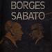 Libro Dialogos Borges Sábato, Buenos Aires, Editorial Emecé, 1976. Primera edición