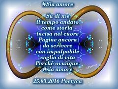 #Sia amore (Poetyca) Tags: image e poesia poesie featured immagini sfumature poetiche leparoleperdirlo