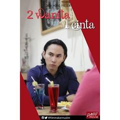 Teaser Poster 2 Wanita 1 Cinta... (miiirawan) Tags: poster teaser inspirasi segera filmpendek uploaded:by=flickstagram agustus2015 daqumovie rhezanov 2wanita1cinta instagram:photo=10459390713854427731519522149