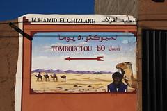 Timbuktu (orangebrompton) Tags: sahara sign poster morocco timbuktu mhamid