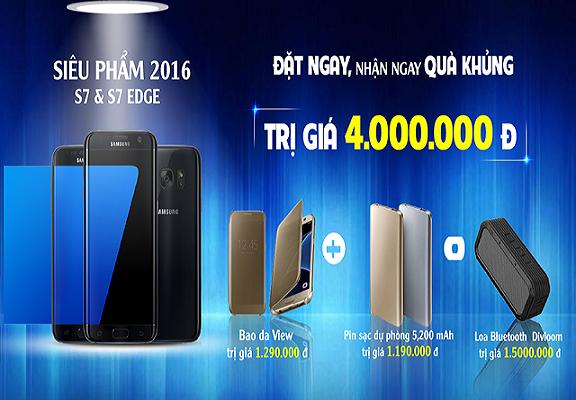 Trần Anh: Đặt hàng nhanh tay, rinh ngay Samsung S7/S7 EDGE
