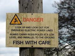 Danger - Fishing, Dixton, Monmouth 28 April 2016 (Cold War Warrior Follow Me on Ipernity) Tags: danger warning caution monmouth hazard riverwye