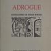 Libro Adrogué, de Jorge Luis Borges, con ilustraciones de Norah Borges. Ediciones Adrogué, Buenos Aires, 1977. Ejemplar firmado por Jorge Luis y Norah Borges