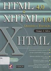 HTML 4.0 e XHTML 1.0. (Biblioteca IFSP SBV) Tags: de site web xhtml html documento informatica linguagem marcacao