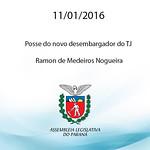 Posse do novo desembargador do TJ, Ramon de Medeiros Nogueira.