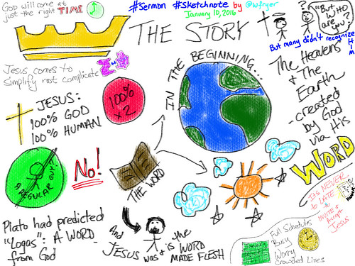 "Sermon Sketchnote on week 1 of ""The Stor by Wesley Fryer, on Flickr"