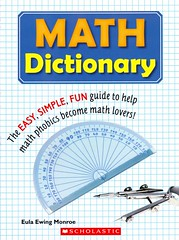 Math Dictionary:  the Easy, Simple, Fun Guide to Help Math Phobics Become Math Lovers! (Vernon Barford School Library) Tags: new school reading book high library libraries reads books read paperback cover math monroe junior mathematics covers bookcover middle vernon maths dictionary recent bookcovers nonfiction paperbacks ewing dictionaries eula barford softcover vernonbarford softcovers 9780439923125 9781428711754 9781590784136 eulaewingmonroe
