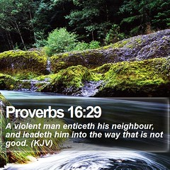 Daily Bible Verse - Proverbs 16:29 (daily-bible-verse) Tags: pray jesus scriptures evangelism teamjesus verseoftheday
