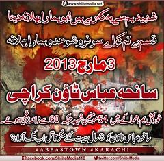 شہید ہم سے یہ کہ رہے ہیں لہو ہمارا بھلا نہ دینا قسم ہے تم کو اے سرفروشو عدو ہمارا بھلا نہ 3 مارچ 2013 سانحہ عباس ٹاؤن کراچی خودکش بم دھماکے میں54 مومنین شہید جبکہ 60 سے زائد زخمی ہوئے۔ سانحہ عباس ٹاؤن کو 3 سال بیت گئے مگر قاتل اب تک آزاد؟ http://www.sh (ShiiteMedia) Tags: pakistan 3 karachi 60 shiite سال تک عباس بم نہ اب قسم تم 2013 مگر کراچی عدو قاتل ہم بیت دینا سے لہو کو مارچ زخمی ہے یہ shianews کہ اے سانحہ زائد رہے ہیں shiagenocide shiakilling abbastown مومنین گئے shiitemedia shiapakistan mediashiitenews شہید ہمارا ٹاؤن shiagenocideshia جبکہ خودکش دھماکے بھلا سرفروشو میں54 ہوئے۔ آزاد؟ httpwwwshiitemedianet20160303abbastownincidentkarachisurvivorsstillhauntedthreeyearson