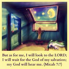 Micah 7:7 (joshtinpowers) Tags: bible scripture micah
