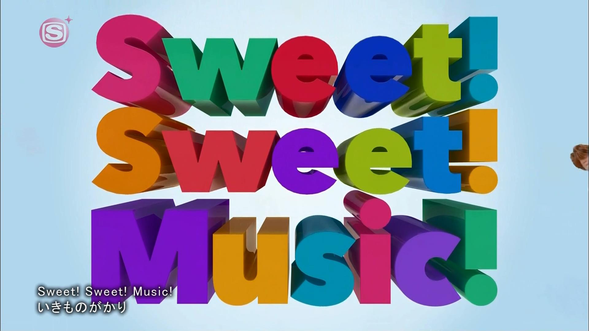 2016.03.16 いきものがかり - Sweet! Sweet! Music!(SSTVPlus).ts_20160316_225936.747