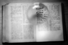 mother (torivonglory) Tags: bw eye english glass look closeup writing photoshop canon ball buch lesen word mom reading book words focus raw close lies letters watch mother bowl read german learning letter sw nah monochrom mutti schwarzweiss mutter schrift developed auge lupe dictionary glas mothersday deutsch closer wrterbuch wort kugel helios lightroom 442 englisch 6d buchstaben fokus glassbowl glaskugel lernen muttertag nhe sehen wrter entwickelt helios442 nher vergrsserung canon6d vergrserung analogobjektiv