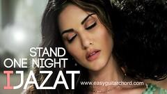 Ijazat Guitar Chords One Night Stand (Easy Guitar Chord) Tags: onenightstand sunnyleone ijazat easyguitarchord