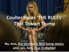 The RULES (CoulterWatch) Tags: cruz donaldtrump trump gop rino anncoulter coulter trusted eligibility birther tedcruz election2016