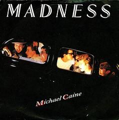 Madness - Michael Caine - D - 1984 (Affendaddy) Tags: germany madness 1984 michaelcaine telefunken decca stiffrecords ukska vinylsingles collectionklaushiltscher ifyouthinktheressomething 614072ac buy196