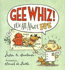 Gee Whiz!  Its All About Pee (Vernon Barford School Library) Tags: new school pee reading book high susan library libraries hard reads books smith read h cover e junior elwood covers bookcover urine waste middle gee vernon recent peeing bookcovers nonfiction urinating whiz hardcover goodman urination barford geewhiz bodilywaste hardcovers bodywaste susanegoodman elwoodsmith susangoodman elwoodhsmith 9780670060641 historicaluses