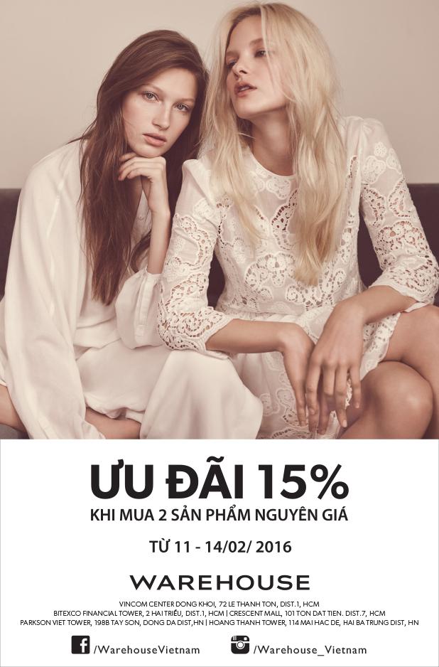WAREHOUSE / HAPPY VALENTINE'S DAY ưu đãi 15% khi mua 2 sản phẩm tu 11 - 14/2/2016