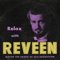 Relax With Reveen (Jim Ed Blanchard) Tags: strange self vintage relax goatee weird store funny album vinyl kitsch novelty jacket thrift cover ugly lp record awkward suggestion sleeve hypnosis kooky reveen