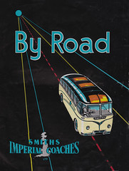 """By Road"" - brochure issued by Smiths Imperial Coaches, Birmingham - 1958 (mikeyashworth) Tags: birmingham 1958 sparkbrook holidaybrochure smithsimperialcoaches travelpublicity mikeashworthcollection smithsimperialcoachesbrochure1958 coachingephemera byroadsmithsimperialcoaches"