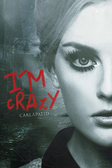 IM CRAZY (mycuddlyhes) Tags: cover portada wattpad