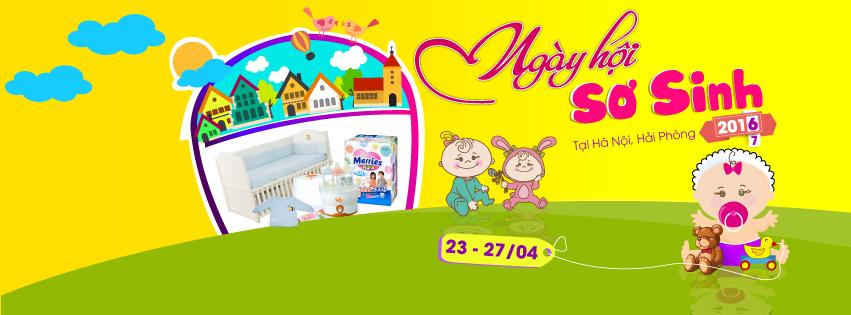 Ngày hội sơ sinh - Mua Sắm Rộn Ràng tại Hà Nội và Hải Phòng(23 - 27/4)