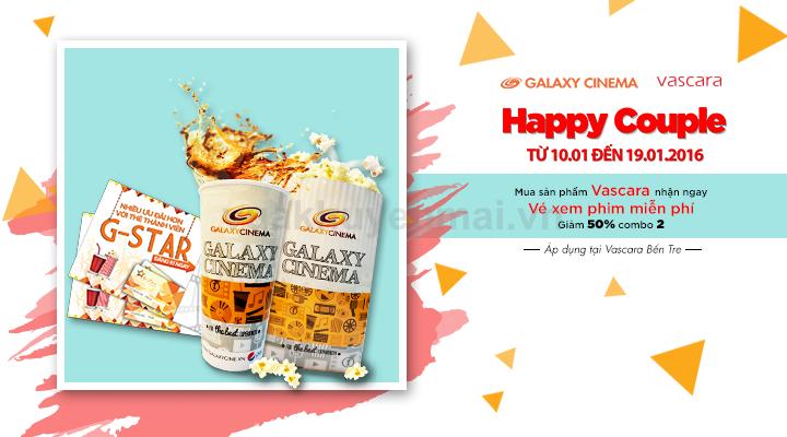 Happy Couple - Vascara Bến Tre - Mua sản phẩm Vascara tặng vé xem phim Galaxy