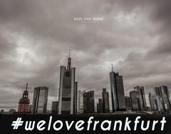 #welovefrankfurt (Imaginarium 2.1) Tags: skyscraper germany deutschland highrise hightower bvs bazilvansinner bazilvansinnerphotography welovefrankfurt