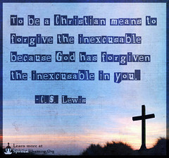 SpiritualCleansing.Org - Love, Wisdom, Inspirational Quotes & Images (SpiritualCleansing) Tags: god great christian advice inspirational morality cslewis inexcusable forgive forgiven