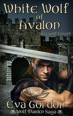 White Wolf of Avalon Werewolf Knight (CoverReveals) Tags: medieval romance historical camelot paranormal werewolves shifters arthurian