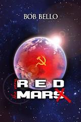 The Very Red Mars (Marx) (Space Art) Tags: mars illustration space revolution future scifi unknown marx timetravel universe survival cosmos martian marxist interplanetary redmars bobbello redmarx