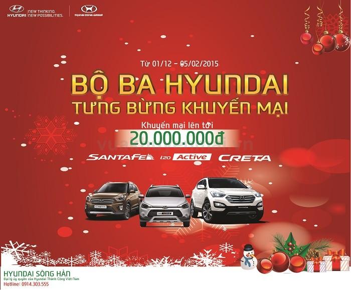 Bộ ba Hyundai – Tưng bừng khuyến mại