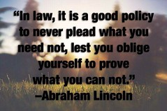 In law it is a good policy to never plead what you need not, lest you oblige yourself to prove what you can not.Abraham Lincoln #Mondayquotes ******************************* #MichelottiLawFirm #JosephMichelotti #attorney #ChicagoAttorney #Chicagolawfirm (Michelotti and Associates, Ltd) Tags: chicago illinois divorce kanecounty lawyers attorney cookcounty lakecounty bankruptcy dupagecounty estateplanning willcounty assetprotection irsproblems chicagoattorney foreclosuredefense chicagolawfirm estateplanningchicago mondayquotes josephmichelotti michelottilawfirm