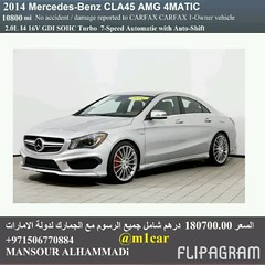 Certified 2014 Mercedes-Benz CLA45 AMG 4MATIC  10800     180700.00                             009715 (mansouralhammadi) Tags:             fromm1carusatoworld