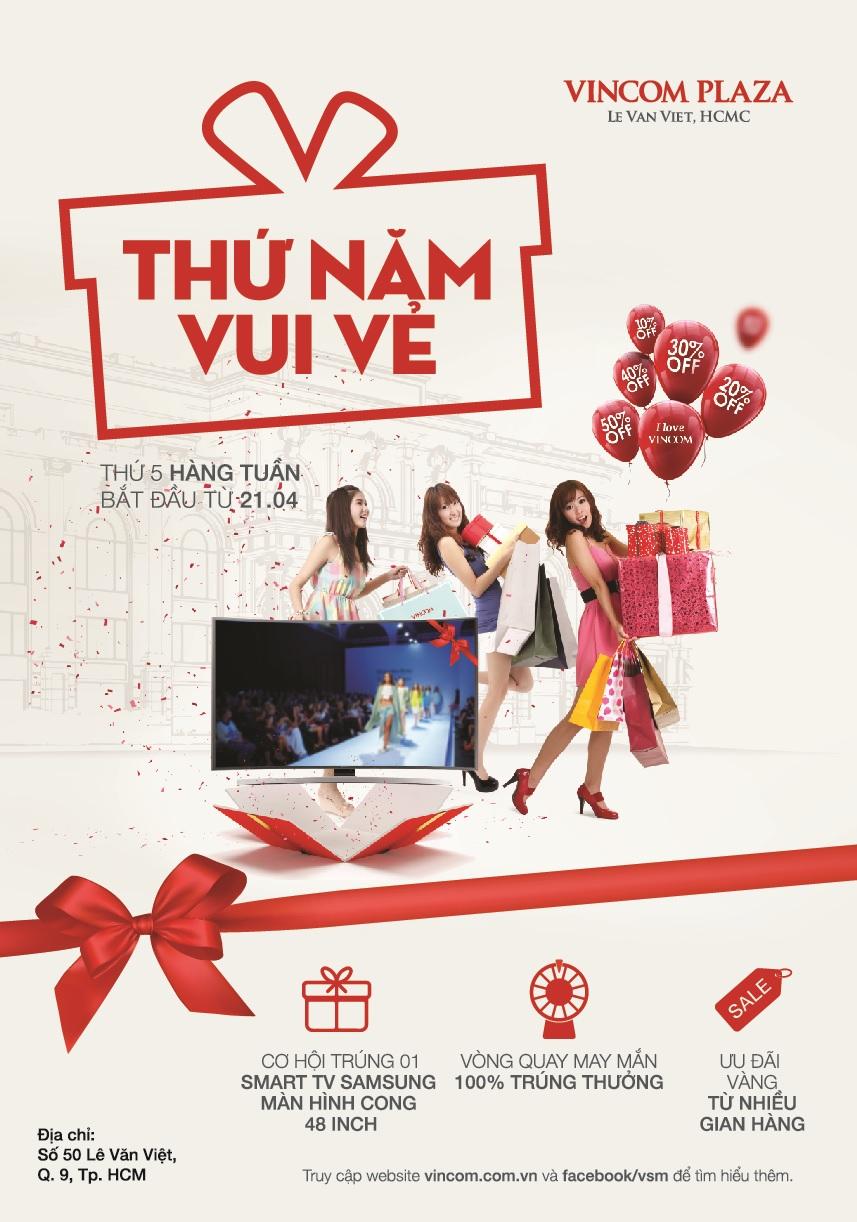 Ưu đãi vàng 'Thứ Năm Vui Vẻ' tại Vincom Plaza Lê Văn Việt, Tp. HCM