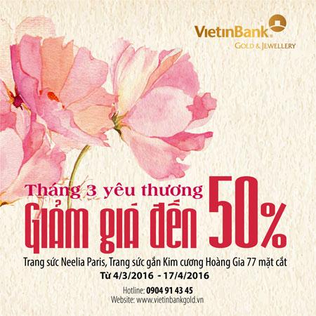 Tháng 3 yêu thương với VietinBank Gold & Jewellery