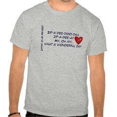 Zip-A-Dee-Doo-Dah T-shirt (Paradise Photos) Tags: shirt tshirt surgery depression lad cpr cvd heartdisease anxiety heartattack stent brokenheart teeshirts diabetes aed cardiac bhf britishheartfoundation widowmaker celebratelife triplebypass panicattack heartfoundation arrhythmia heartdiseaseawareness cardiacarrest myocardialinfarction atrialfibrillation ventricularfibrillation cardioversion bypasssurgery cabg defibrillation suddencardiacarrest zipperclub cardiovasculardisease mendedheart coronarybypasssurgery cardiacrehabilitation automatedexternaldefibrillation heartattacksurvivor